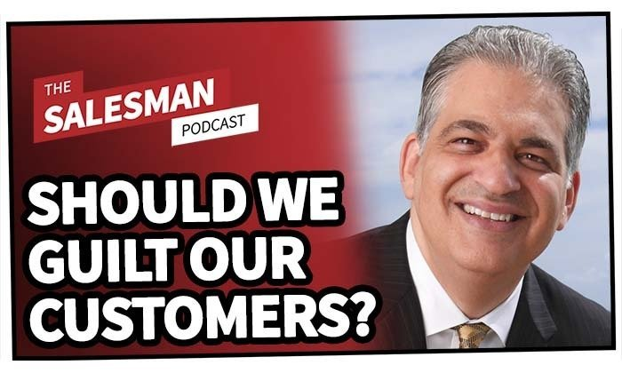 208: Should We Guilt Our Customers Into Closing Deals? With Bob Burg