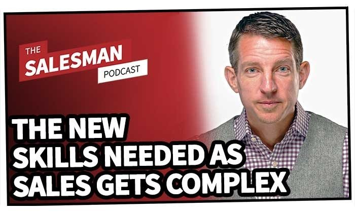 217: The New Skills We Need To Thrive (As Sales Gets More Complex) With Dan Waldschmidt