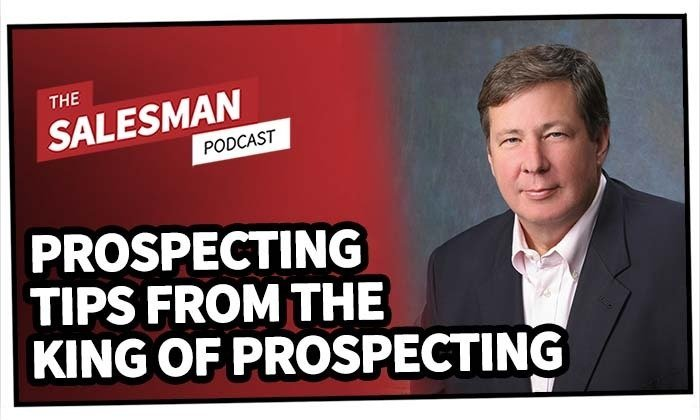 236: Prospecting Tips (From The KING Of Prospecting) With Dan McDade