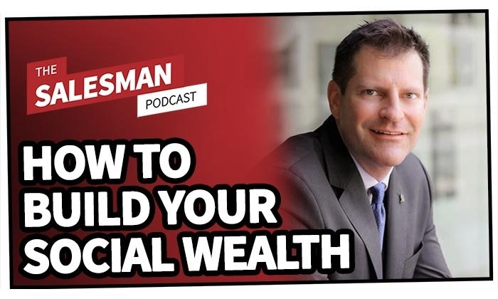 229: How To Build Your Social Wealth (And Make Sales EASIER!) With Jason Treu