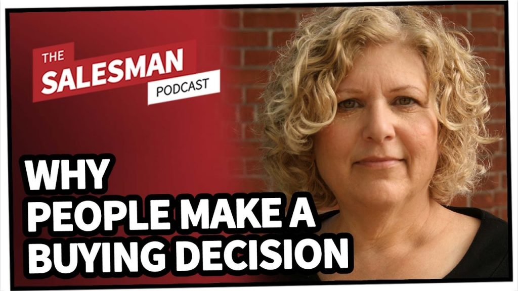 243: The Fascinating Science Behind Why People Make A Buying Decision With Susan Weinschenk Ph.D.