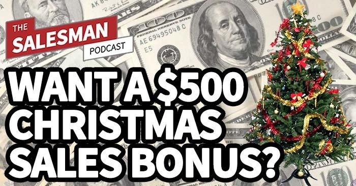 250: Want An Extra $500 For Christmas? Show Us Your Sales Skills!