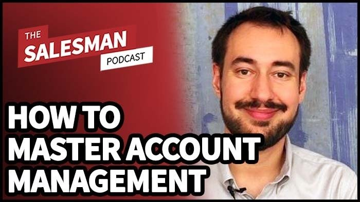 #391: How to MASTER Account Management With Dan Englander