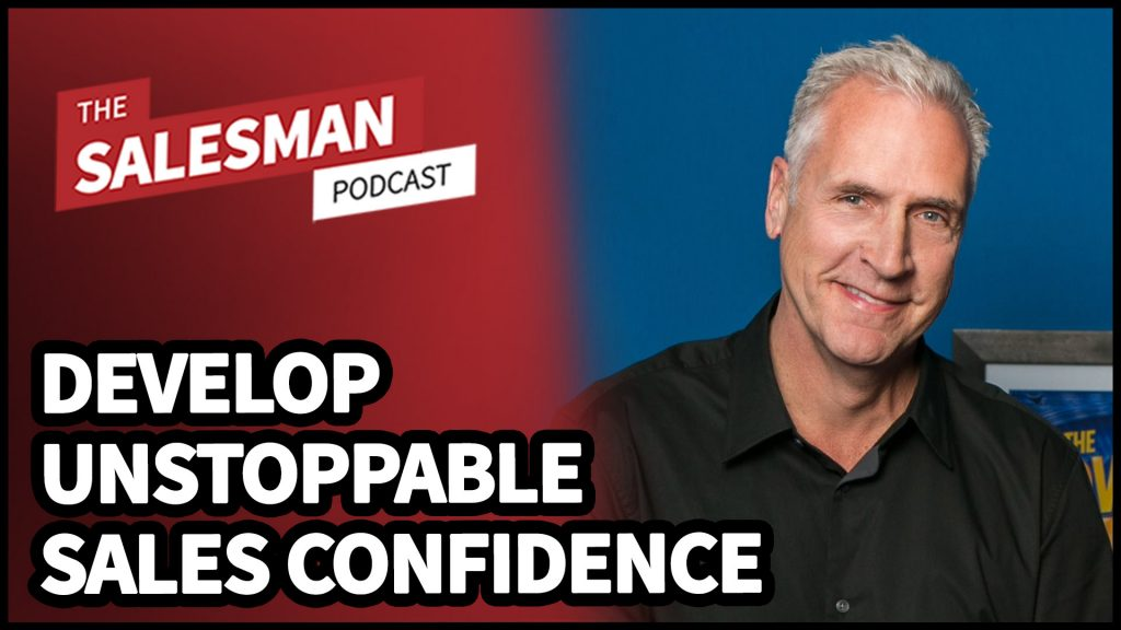 #408: How To Be More Confident When Selling (One Simple Trick…) With Bill Caskey