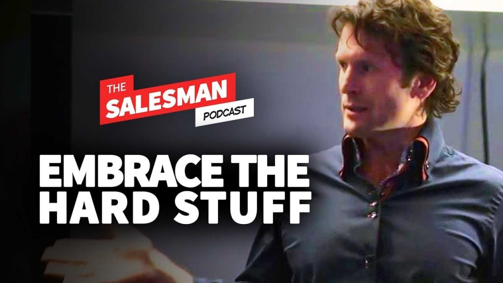 How To Win At Selling? Embrace The Hard Stuff