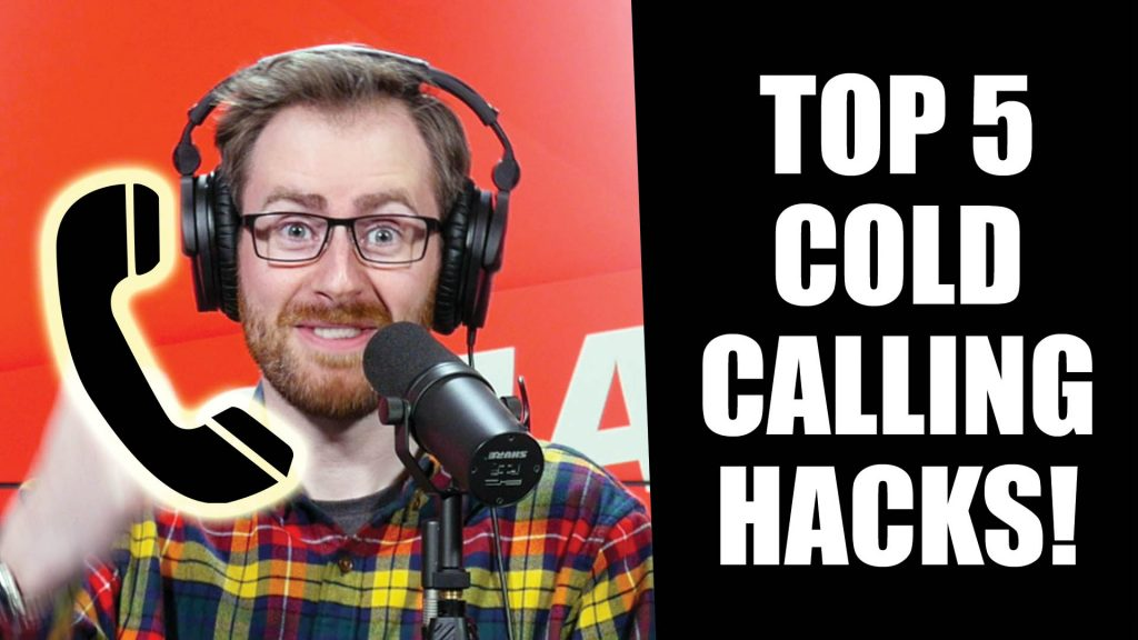 Mashup: 5 POWERFUL Cold Calling Tips